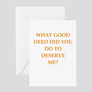 good deed Greeting Cards