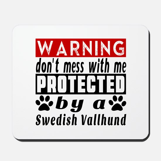 Protected By Swedish Vallhund Mousepad