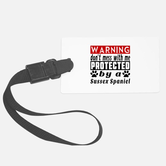 Protected By Sussex Spaniel Luggage Tag