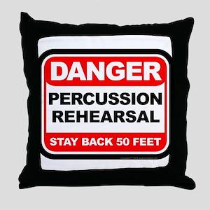 Danger: Percussion Rehearsal Throw Pillow