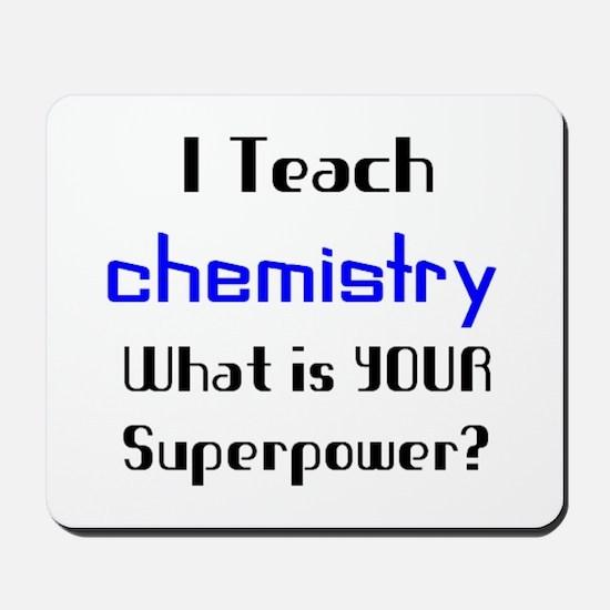 teach chemistry Mousepad