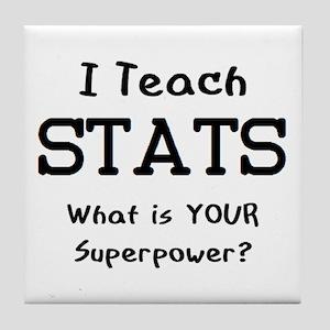teach stats Tile Coaster