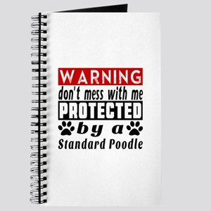 Protected By Standard Poodle Journal