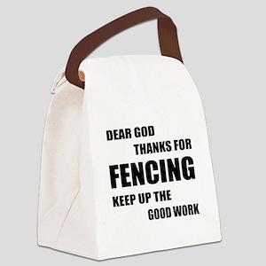 Dear God Thanks For Fencing Canvas Lunch Bag