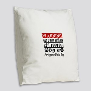 Protected By Portuguese Water Burlap Throw Pillow