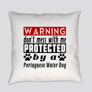 Protected By Portuguese Water Dog Everyday Pillow