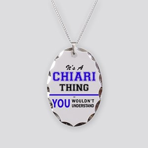 It's CHIARI thing, you wouldn' Necklace Oval Charm