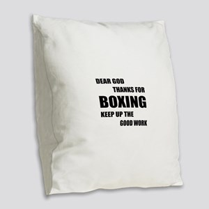 Dear God Thanks For Boxing Burlap Throw Pillow