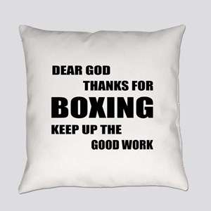 Dear God Thanks For Boxing Everyday Pillow