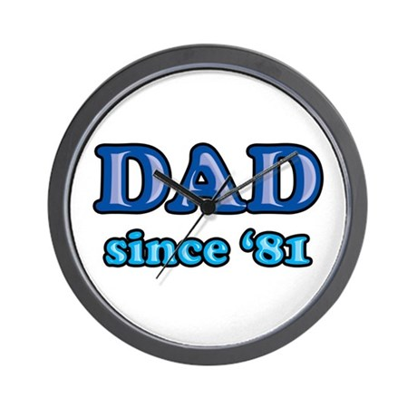 Dad Since 1981 Father's Day Wall Clock