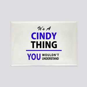 It's CINDY thing, you wouldn't understand Magnets