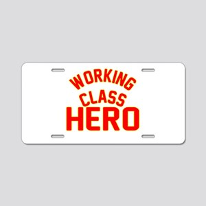 WORKING CLASS HERO Aluminum License Plate