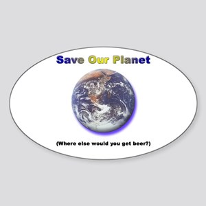 The Only Planet with Beer! Oval Sticker