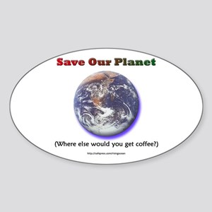 The Only Planet with Coffee! Oval Sticker