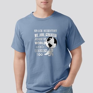 The World Need Space Scientists T Shirt T-Shirt