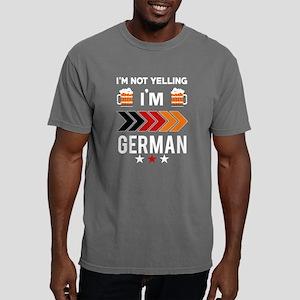 I'm Not Yelling I'm German T Shirt T-Shirt