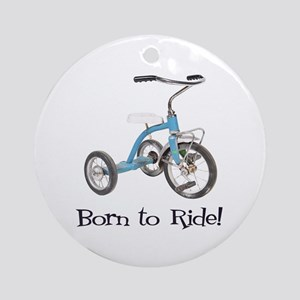 Born to Ride Tricycle Ornament (Round)