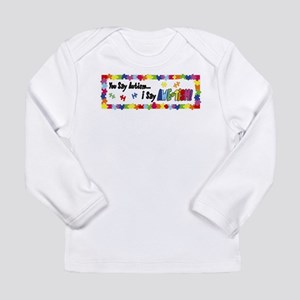 Awetism Autism bumper sticker Long Sleeve T-Shirt