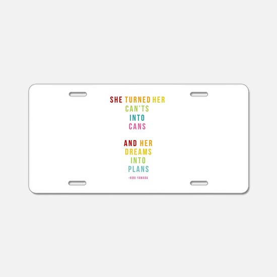 Dreams into Plans Aluminum License Plate