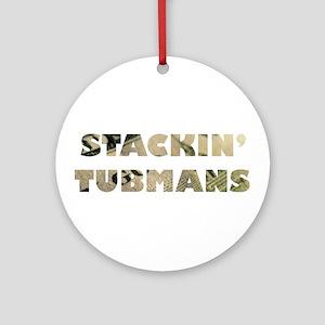 Stackin' Tubmans Round Ornament