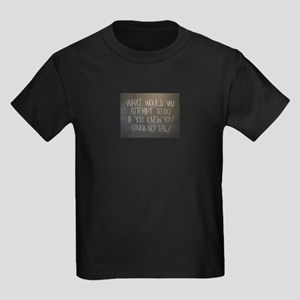 What would you attempt T-Shirt