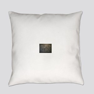What would you attempt Everyday Pillow