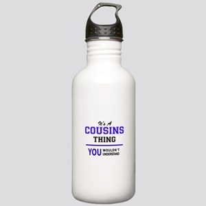 It's COUSINS thing, yo Stainless Water Bottle 1.0L