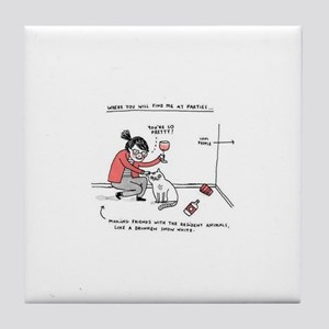 Where you will find me at parties Tile Coaster