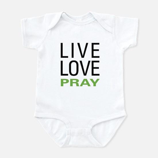 Live Love Pray Infant Bodysuit