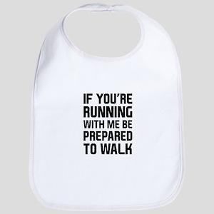 Prepared to Walk Bib