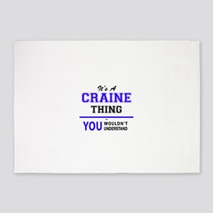 It's CRAINE thing, you wouldn't und 5'x7'Area Rug