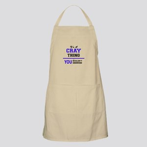 It's CRAY thing, you wouldn't understand Apron