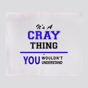 It's CRAY thing, you wouldn't unders Throw Blanket