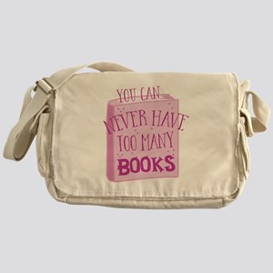 you can never have too many books Messenger Bag