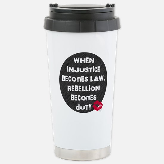 When Injustice Becomes Law... Mugs
