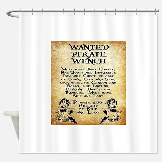 Pirate Wench Wanted Shower Curtain