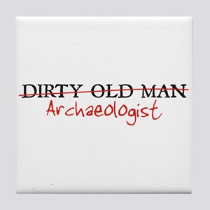 Dirty Old Man: Archaeologist Tile Coaster
