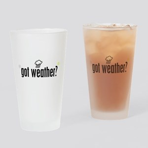 Got Weather? Drinking Glass