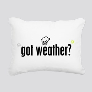 Got Weather? Rectangular Canvas Pillow