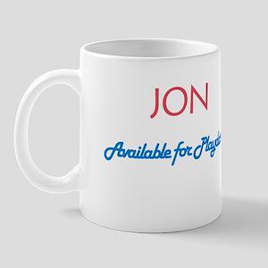 Jon - Available for Playdates Mug