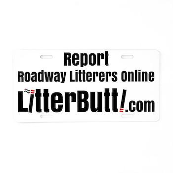 Report Litterbutts Aluminum License Plate