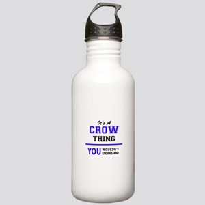 It's CROW thing, you w Stainless Water Bottle 1.0L