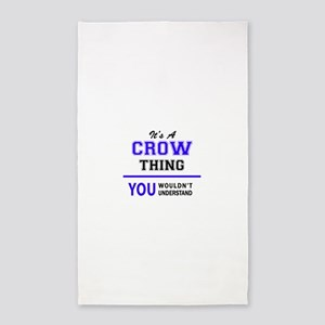 It's CROW thing, you wouldn't understand Area Rug