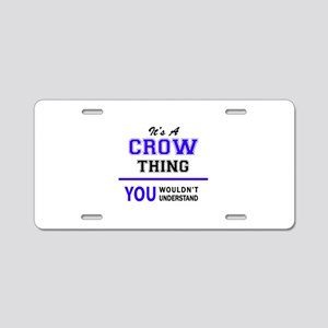 It's CROW thing, you wouldn Aluminum License Plate