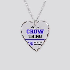 It's CROW thing, you wouldn't Necklace Heart Charm