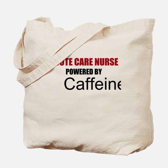 Acute Care Nurse Powered By Caffeine Tote Bag