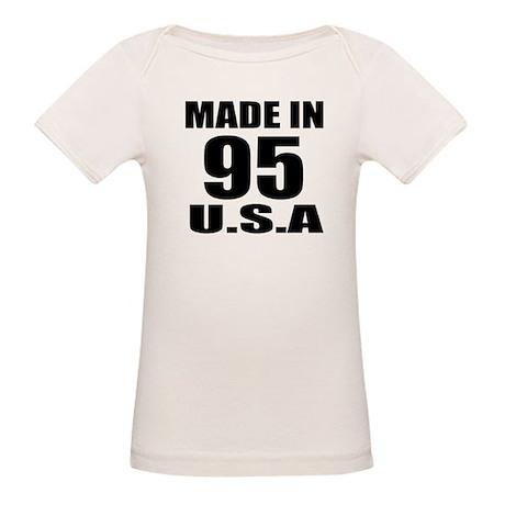 Made In 95 U.S.A Birthday Des Organic Baby T-Shirt