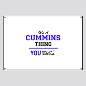 It's CUMMINS thing, you wouldn't understand Banner