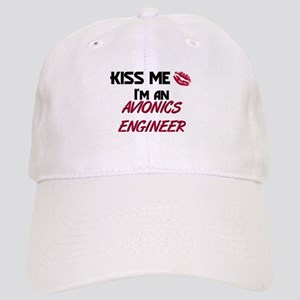 Kiss Me I'm a AVIONICS ENGINEER Cap
