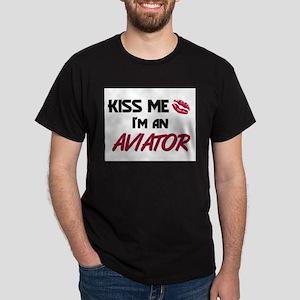 Kiss Me I'm a AVIATOR Dark T-Shirt